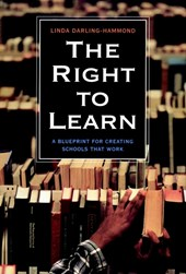 The Right to Learn | Linda Darling-Hammond |