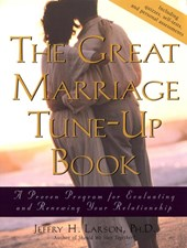 The Great Marriage Tune-Up Book | Phd, Larson, Jeffry H. |