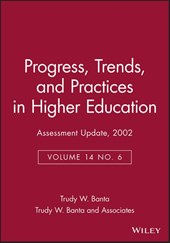 Assessment Update: Progress, Trends, and Practices in Higher Education, Volume 14, Number 6, | Trudy W. Banta |