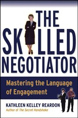 The Skilled Negotiator | Kathleen Reardon |