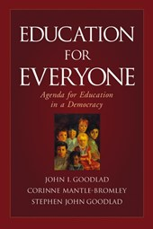 Education for Everyone | John I. Goodlad |