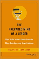 The Prepared Mind of a Leader | Bill Welter |