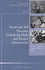 Social and Self Processes Underlying Math and Science Achievement | Heather Bouchey |