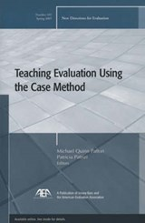 Teaching Evaluation Using the Case Method | Michael Quinn Patton |