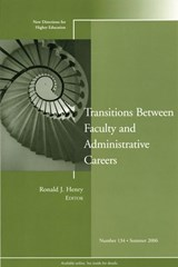 Transitions Between Faculty and Administrative Careers | Ronald J. Henry |