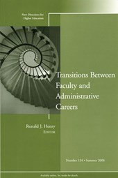 Transitions Between Faculty and Administrative Careers