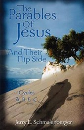 The Parables of Jesus & Their Flip Side