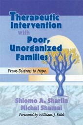 Therapeutic Intervention with Poor, Unorganized Families