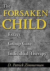 The Forsaken Child | D. Patrick Zimmerman |