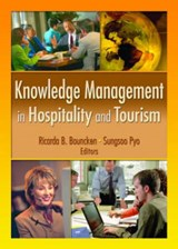 Knowledge Management in Hospitality and Tourism | Ricarda B. Bouncken; Sungsoo Pyo |