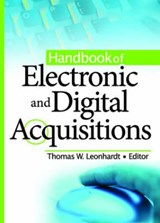 Handbook of Electronic And Digital Acquisitions | Thomas W. Leonhardt |