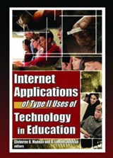 Internet Applications Of Type II Uses of Technology in Education |  |