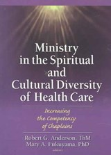 Ministry in the Spiritual and Cultural Diversity of Health Care | auteur onbekend |