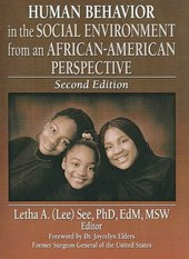 Human Behavior in the Social Environment from an African-American Perspective | Letha A. See |
