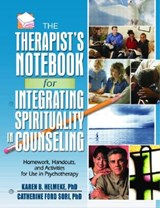 Therapist's Notebook for Integrating Spirituality in Counseling | Karen B. Helmeke |