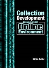 Collection Development Issues in the Online Environment | auteur onbekend |