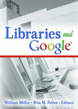 Libraries and Google | William Miller |