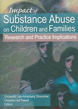 Impact of Substance Abuse on Children and Families | auteur onbekend |