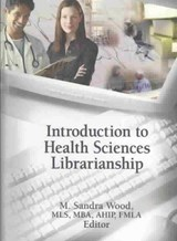 Introduction to Health Sciences Librarianship | auteur onbekend |