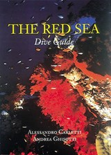 The Red Sea Dive Guide | Andrea Ghisotti |