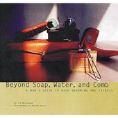 Beyond Soap, Water and Comb | Ed Marquand |