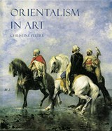 Orientalism in Art | Christine Peltre |
