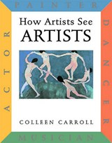 How Artists See | Colleen Carroll |