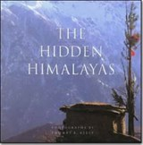 Hidden Himalayas | Kelly, Thomas L. ; Dunham, V. Carroll |