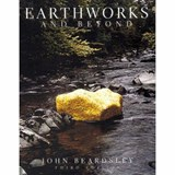 Earthworks And Beyond | John Beardsley |