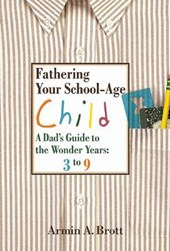 Fathering Your School-Age Child