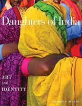 Daughters of India | Stephen P. Huyler |