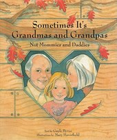 Sometimes It's Grandmas and Grandpas