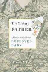 The Military Father | Armin A. Brott |