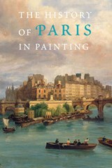 The History of Paris in Painting | auteur onbekend |