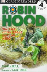 Robin Hood | Bull, Angela ; Dorling Kindersley, Inc. |