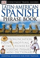 Latin-American Spanish Phrase Book