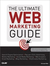 The Ultimate Web Marketing Guide | Michael Miller |
