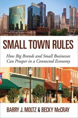 Small Town Rules | Barry J. Moltz |