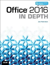 Office 2016 In Depth (includes Content Update Program) | Joe Habraken |