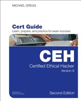 Certified Ethical Hacker (CEH) Version 9 Cert Guide | Michael Gregg |