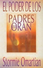 El poder de los padres que oran/ The Power Of A Praying Parent