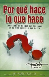 Por Que Hace Lo Que Hace? = Why You Do What You Do?