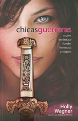 Chicas Guerreras | Holly Wagner |
