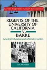 Regents of the University of California v. Bakke | Tim McNeese |