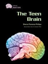 The Teen Brain | Sherre Florence Phillips |