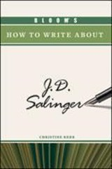 Bloom's How to Write about J.D. Salinger | Christine Kerr |