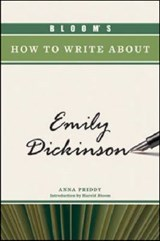 Bloom's How to Write about Emily Dickinson | Anna Priddy |