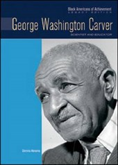 George Washington Carver | Dennis Abrams |