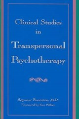 Clinical Studies in Transpersonal Psychotherapy | Seymour Boorstein |