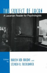 The Subject of Lacan | Kareen Ror Malone |
